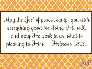 Mom's Priority verse of the week, Hebrews 13:21