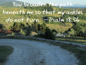 Mom's Priority verse of the week, encouragement Psalm 18:36