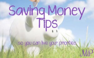 Save Money with these Tips from Mom's Priority