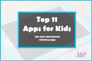 Top 11 Apps for Kids