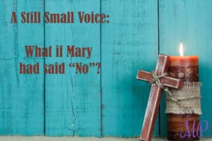 Mom's Priority Devotional: A Still Small Voice