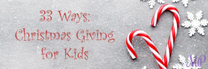 Teach Your Kids to Give