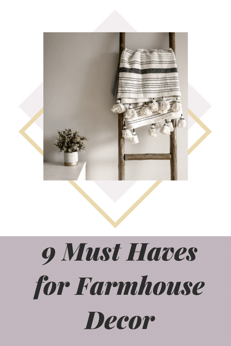 9 Must haves for farmhouse decor