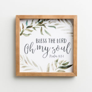 """Bless The Lord - Framed Wall Art Enjoy this beautiful framed wall art piece with a favorite verse and botanicalflourishes.Message:Bless The Lord Oh my soul Psalm 103:1Product Details:Inspirational framed wall artSize: 12"""" square x 7/8""""Material: Composit woodSawtooth hangerMade in the USAProduct by P. Graham DunnP. Graham Dunn is a family owned and operated business in Dalton"""